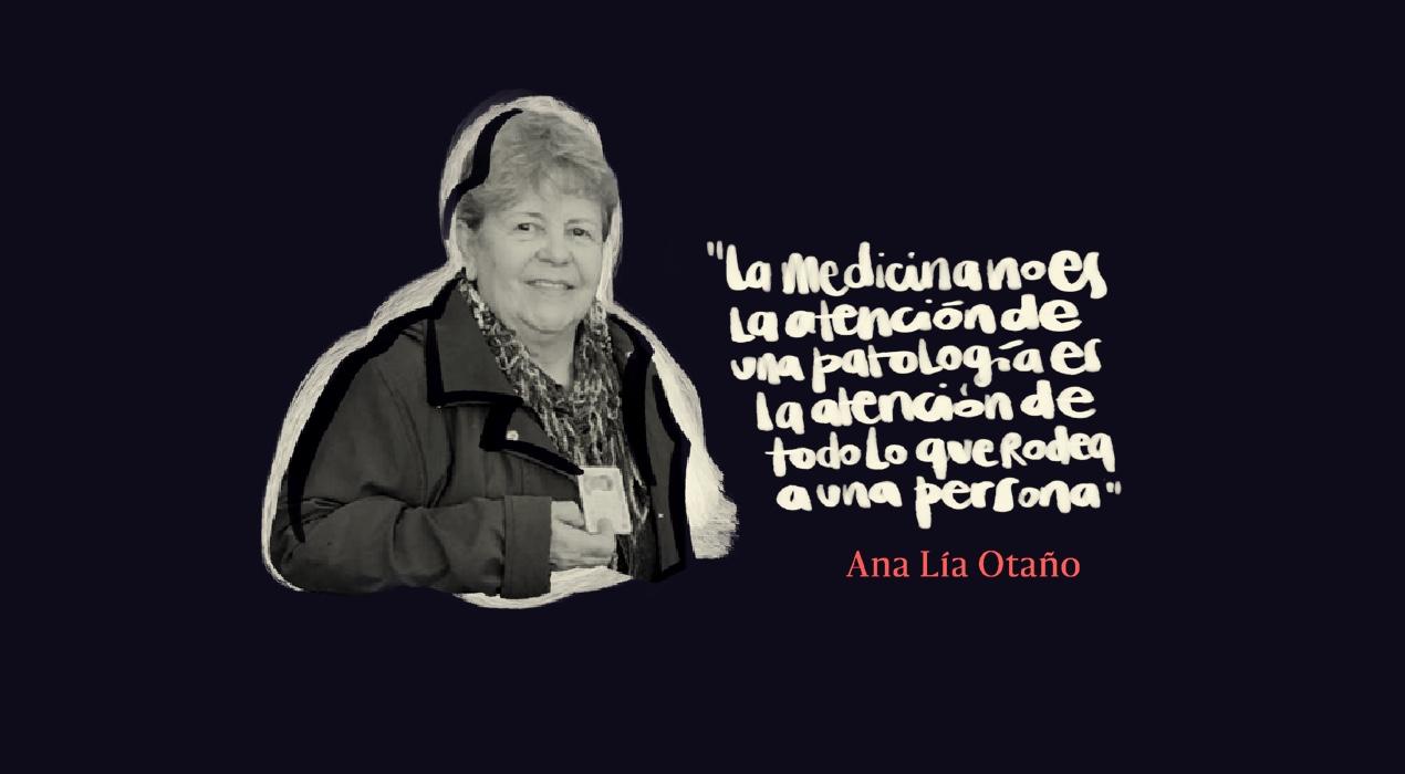 """Ana Lía Otaño: """"Estudié medicina para cambiar el mundo"""""""