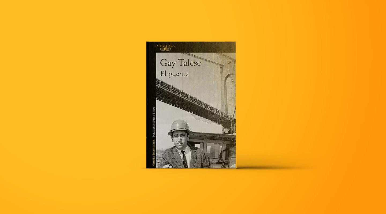 Talese antes de Talese: historia magistral de un puente