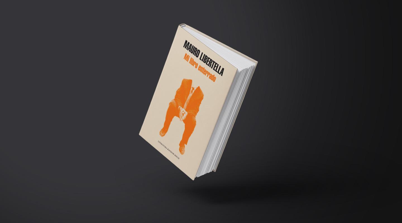 Mi libro enterrado, comentado por Daniel Guebel