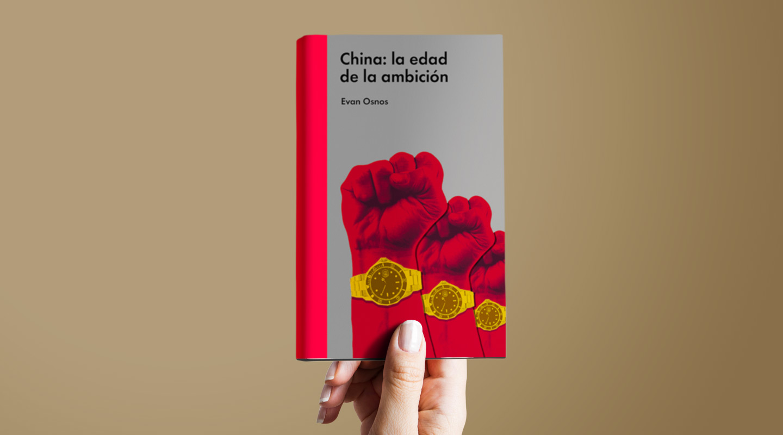 China, la edad de la ambición, comentado por Alejandro Bianchi