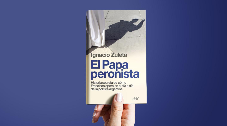 El papa peronista, comentado por Guillermo Ariza