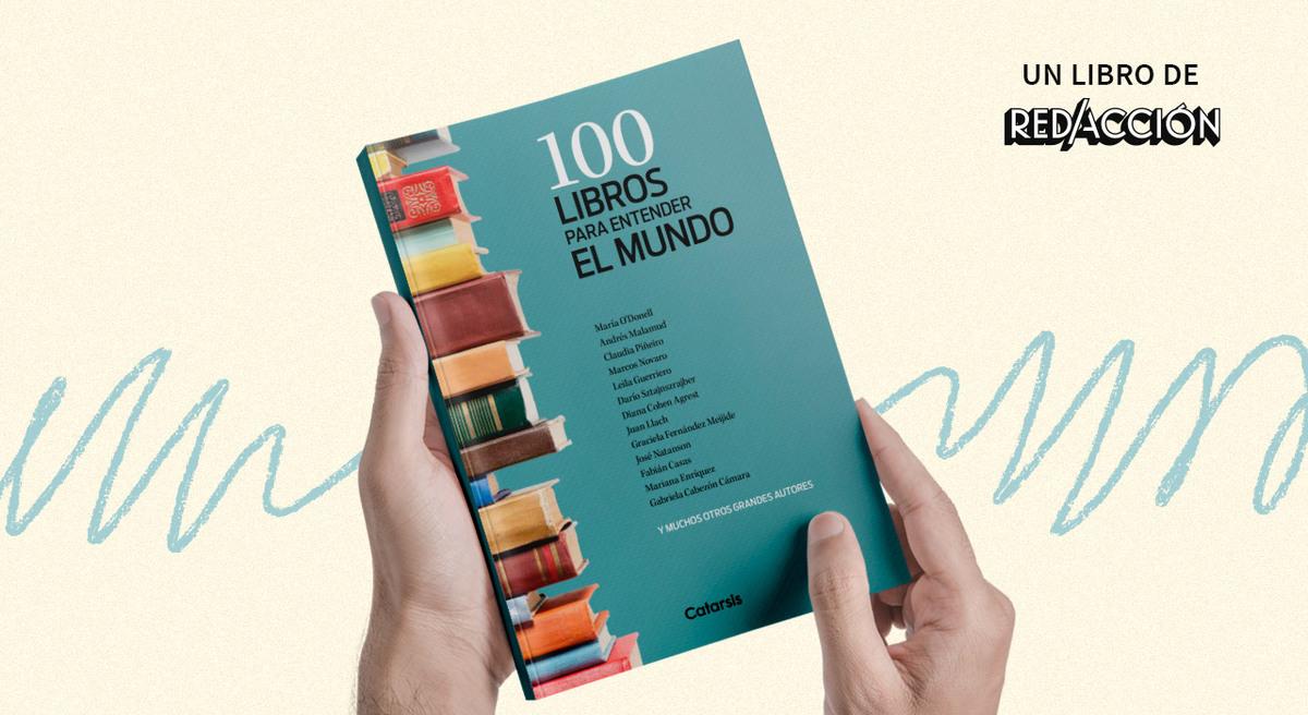 """Presentamos nuestro primer libro: """"100 libros para entender el mundo"""""""