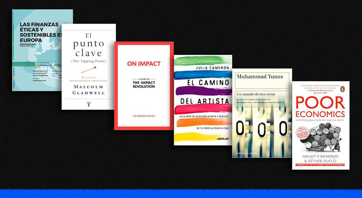 Seis libros que tenés que leer en 2020 para emprender y contribuir a un mundo mejor