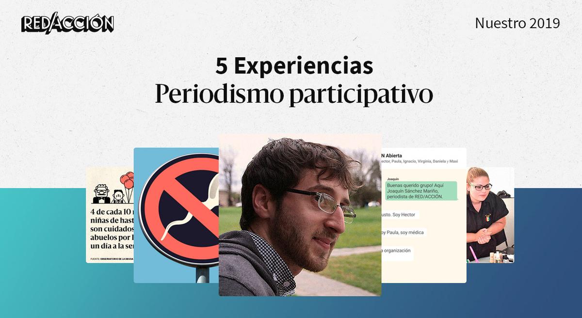 Periodismo con ustedes: 5 experiencias en las que nuestra comunidad potenció el contenido de RED/ACCIÓN