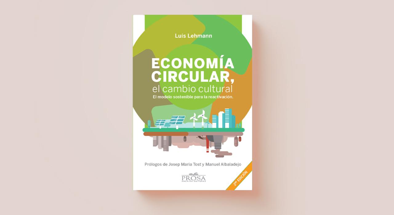 Economía circular: un libro que detalla de qué se trata el modelo y cómo podemos aplicarlo