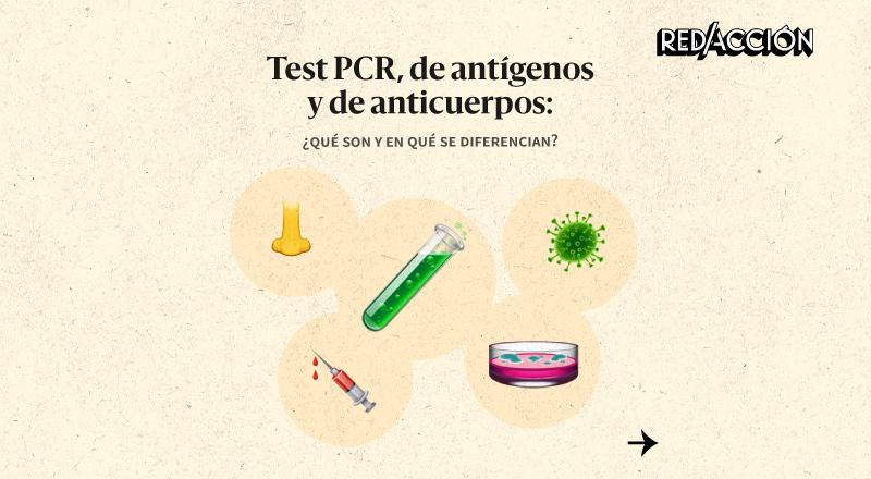 Test PCR, de antígenos y de anticuerpos: ¿en qué se diferencian?
