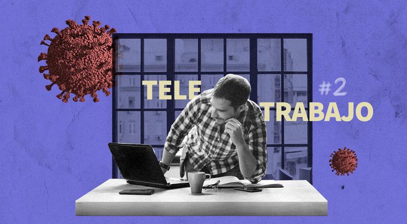 Teletrabajo, año II: qué aprendimos y qué nos falta para tener un 2021 productivo pero sin estrés