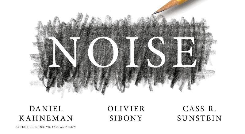 """Daniel Kahneman sobre el """"ruido"""": es una falla en el juicio humano más difícil de detectar que los prejuicios o el sesgo cognitivo"""