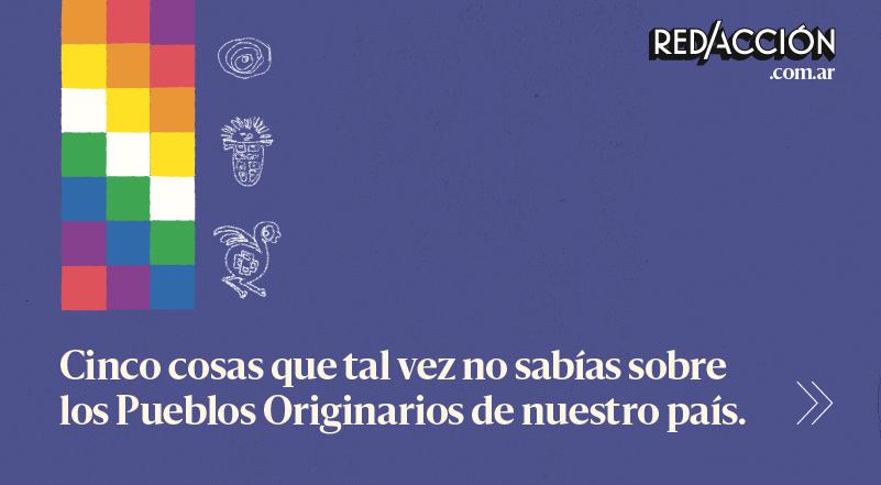 5 datos sobre los Pueblos Originarios de Argentina